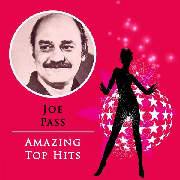 Joe Pass - Amazing Top Hits