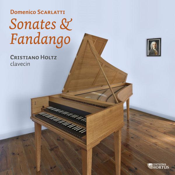 Cristiano Holtz - Scarlatti: Sonates & Fandango