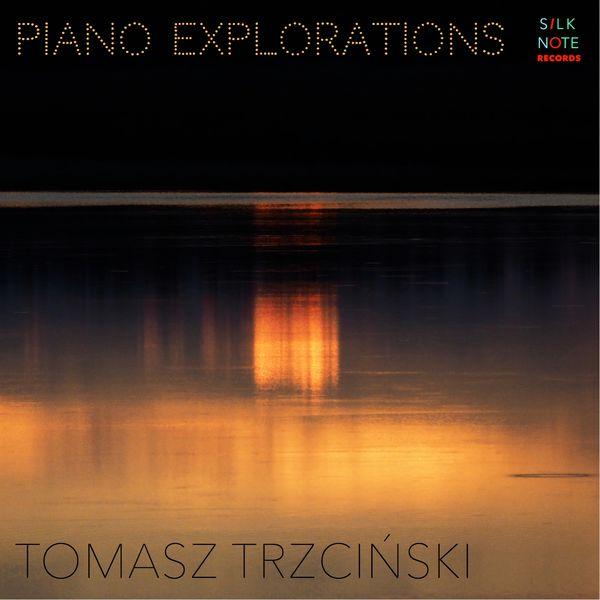 Tomasz Trzcinski - Piano Explorations (Complete Edition: Vol. 1 - 8)