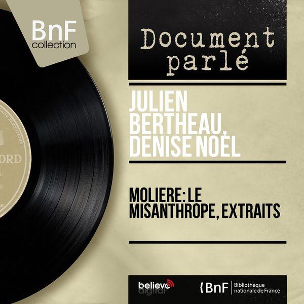 Julien Bertheau, Denise Noël - Molière: Le misanthrope, extraits (Mono version)