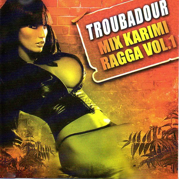 Various Artists - Troubadour Mix Karimi Ragga, Vol. 1