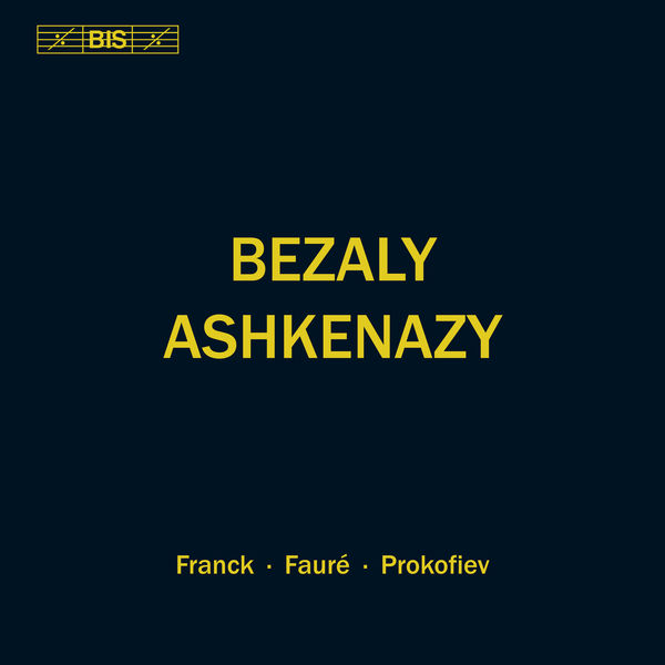 Sharon Bezaly|Franck, Fauré & Prokofiev: Works for Flute & Piano