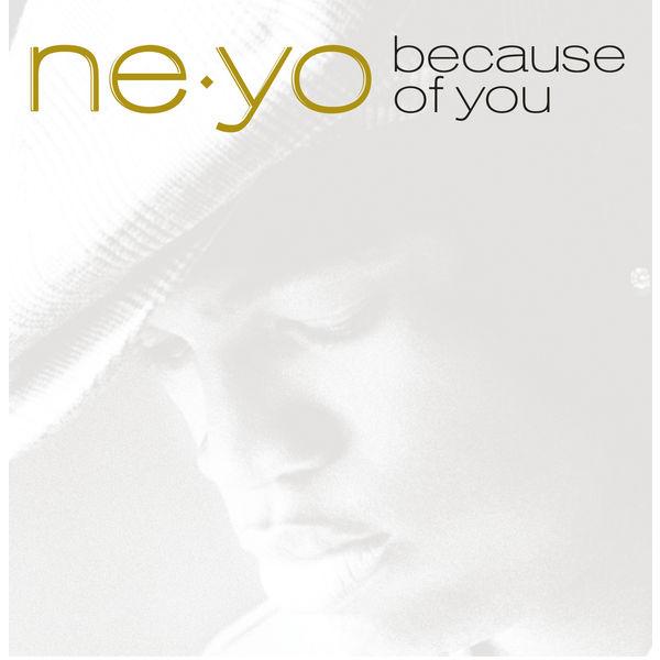 Ne-Yo|Because Of You