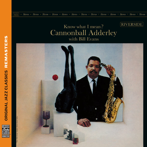 Cannonball Adderley - Know What I Mean ? [Original Jazz Classics Remasters]