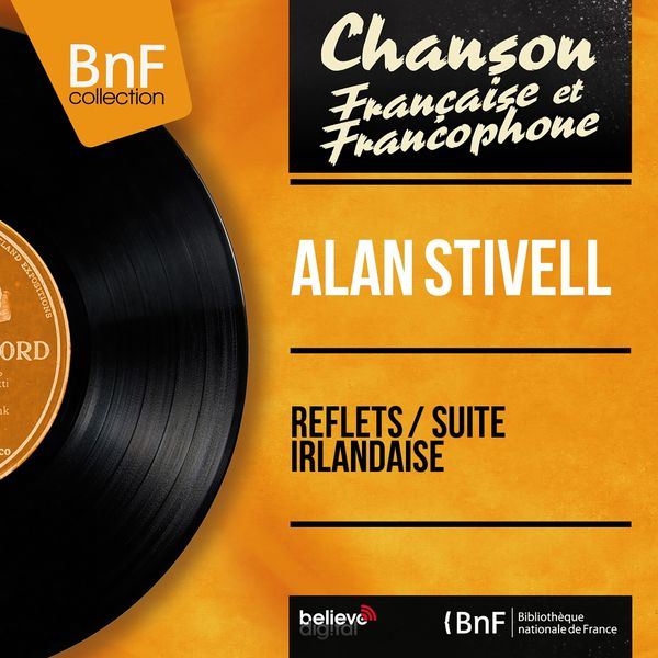 Alan Stivell - Reflets / Suite irlandaise (Mono version)
