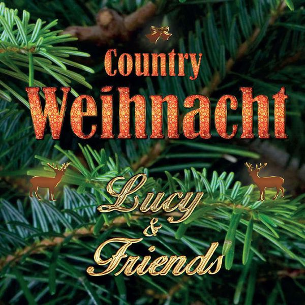 Lucy & Friends - Country Weihnacht