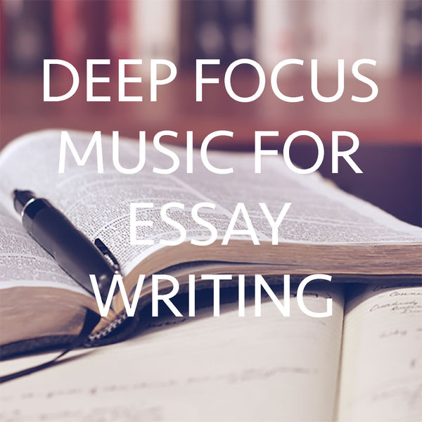 music for essay writing