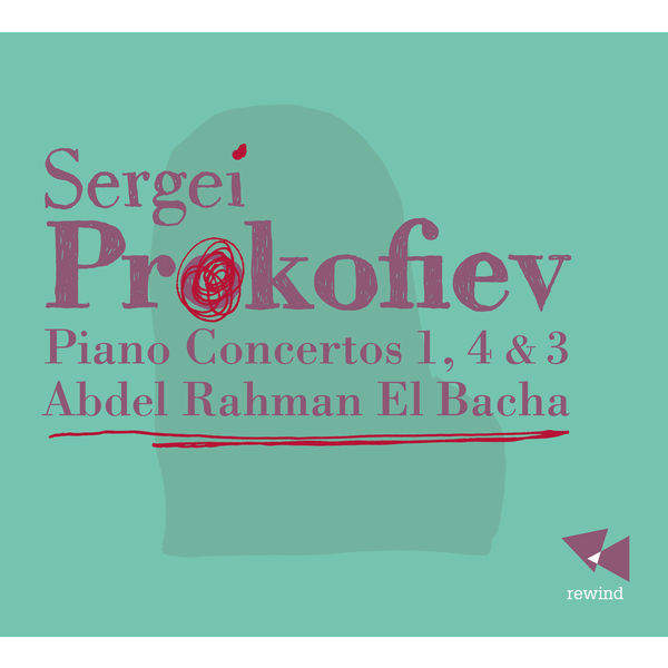 Abdel Rahman El Bacha - Prokofiev: Piano Concertos 1, 4 & 3