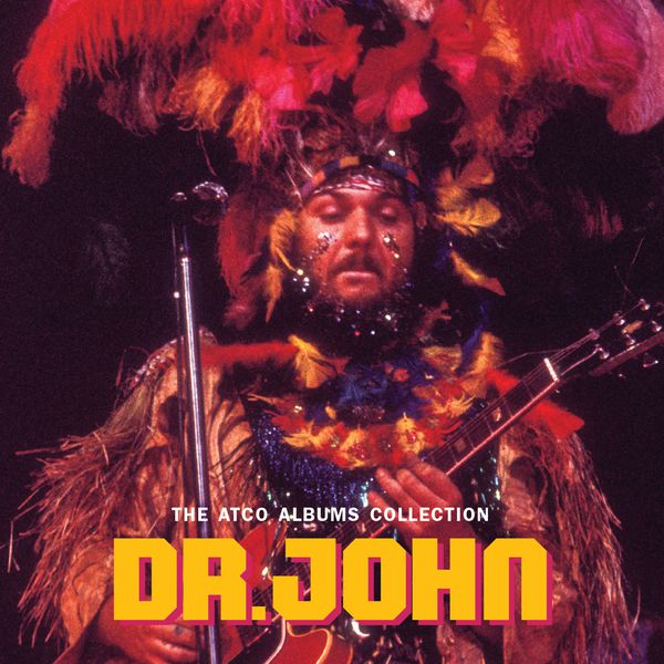 Dr. John - The Atco Albums Collection (Remastered)