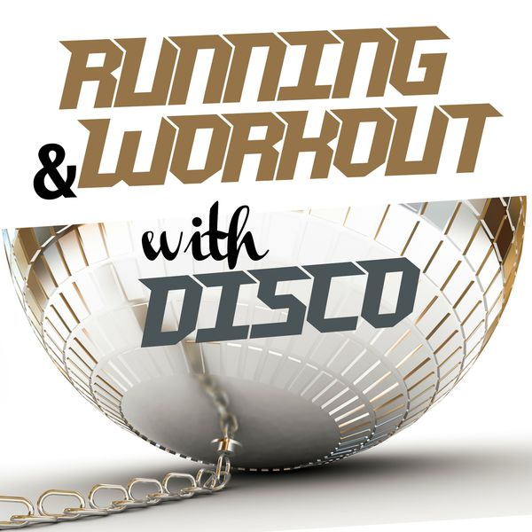 Various Artists - Running and Workout with Disco