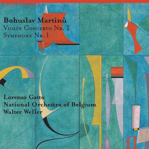 Walter Weller - Bohuslav Martinu : Violin Concerto n°2 & Symphonie n°1