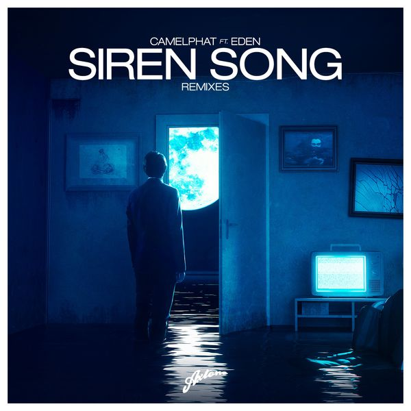 CamelPhat - Siren Song (Remixes)