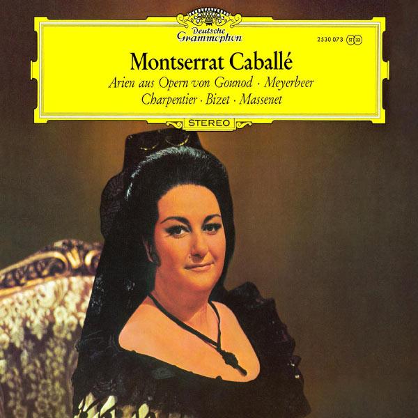 Montserrat Caballé - Montserrat Caballé - French Opera Arias