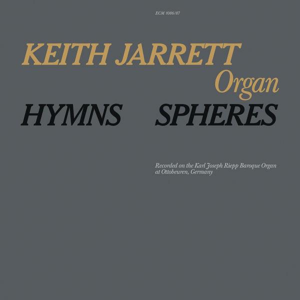 Keith Jarrett - Hymns / Spheres