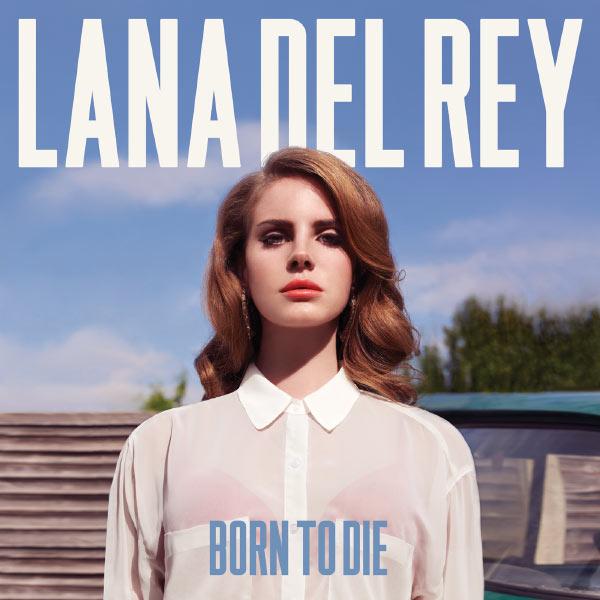 download born to die lana del rey full album free