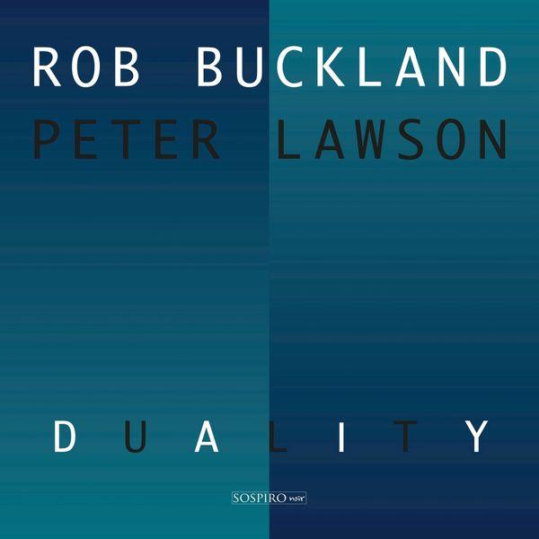 Rob Buckland - Duality