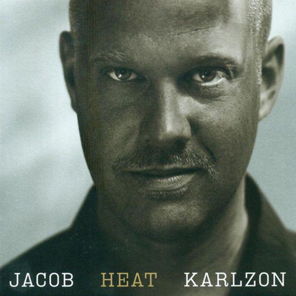 Jacob Karlzon - Karlzon, Jacob: Heat