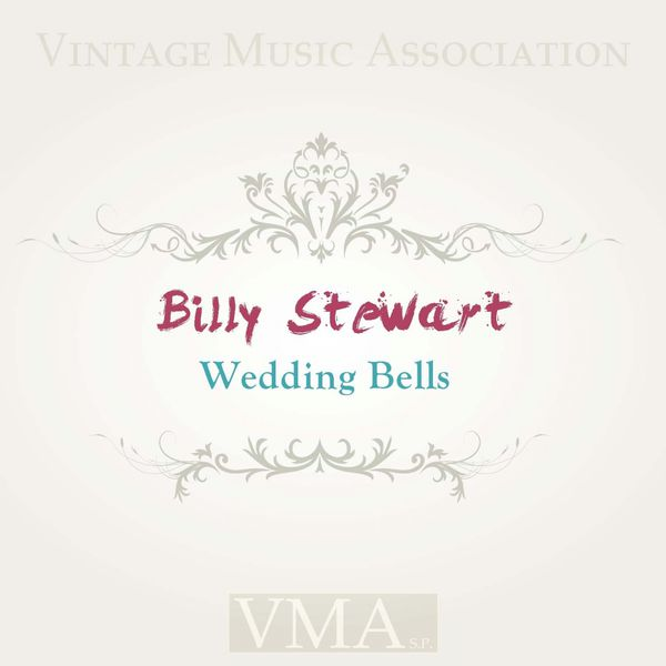 Billy Stewart - Wedding Bells