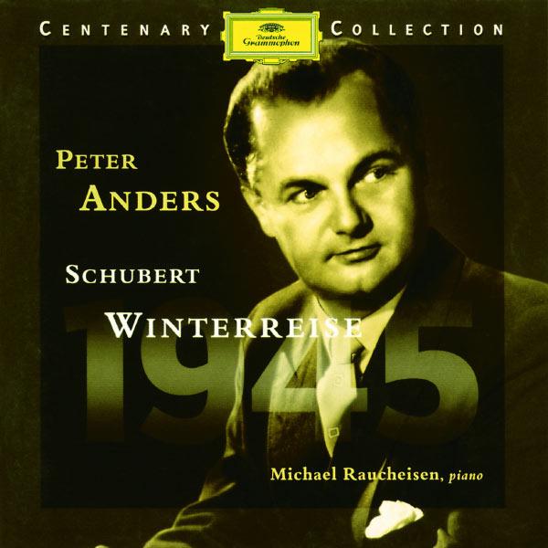 Peter A.G. - Centenary Collection: 1945 - Schubert: Winterreise