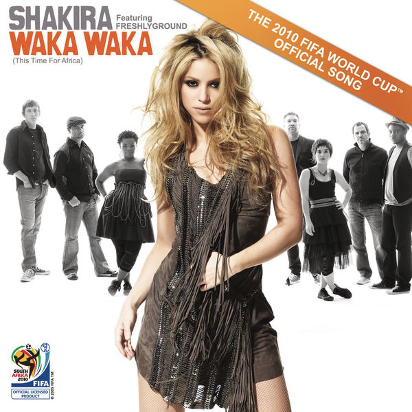 Shakira - Waka Waka (This Time for Africa) [The Official 2010 FIFA World Cup (TM) Song]