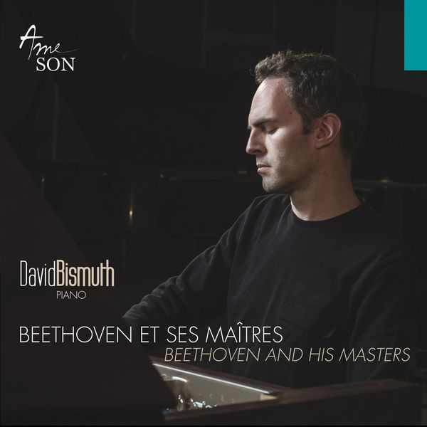David Bismuth - Beethoven et ses maîtres