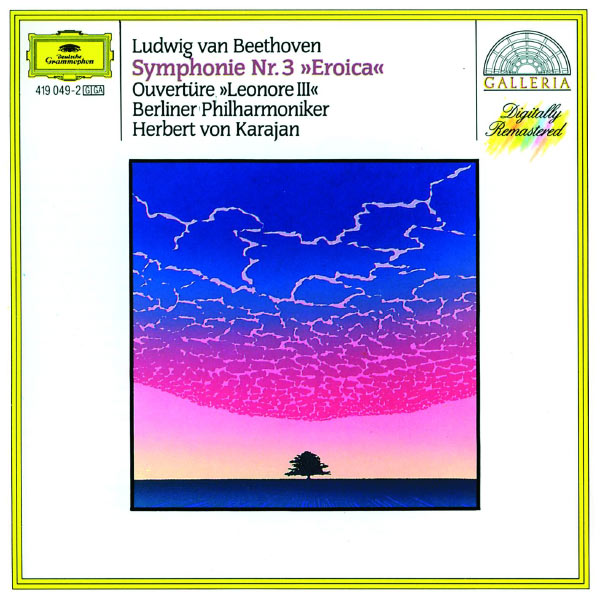 "Berliner Philharmoniker - Beethoven: Symphony No.3 ""Eroica""; Overture ""Leonore No.3"""
