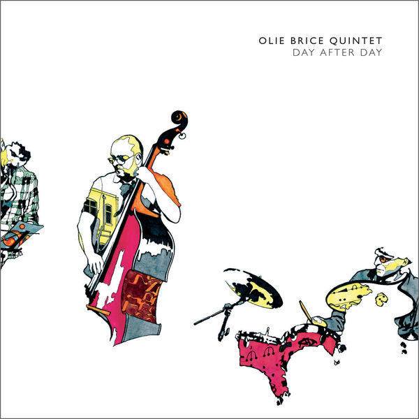 Olie Brice Quintet - Day After Day