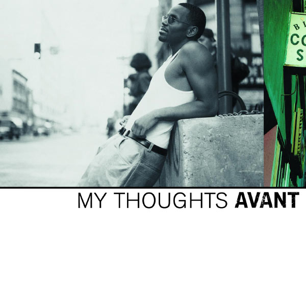 Album My Thoughts, Avant | Qobuz: download and streaming in