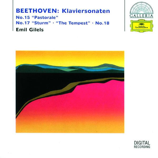 "Emil Gilels - Beethoven: Piano Sonatas No. 15 ""Pastorale"", No. 17 ""The Tempest"" & No. 18"