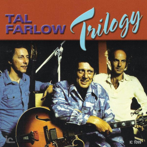 Tal Farlow - Trilogy