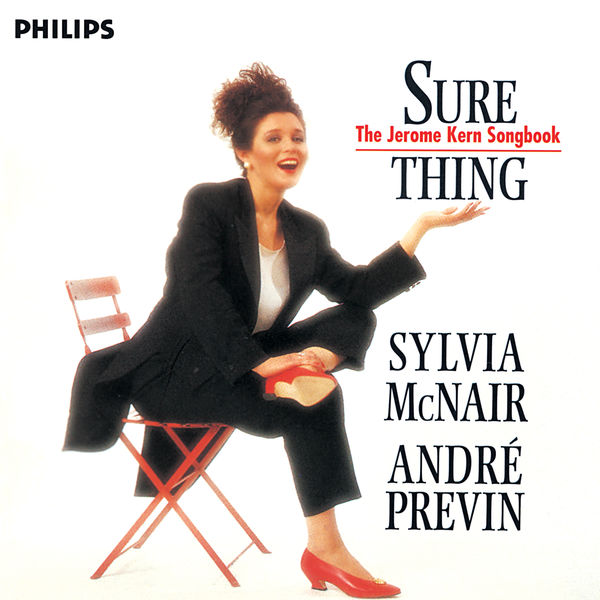 Sylvia McNair - Sure Thing - The Jerome Kern Songbook