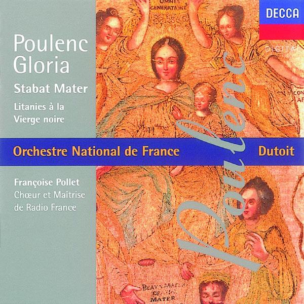 Various Artists - Poulenc: Gloria/Litanies à la Vièrge Noire/Stabat Mater