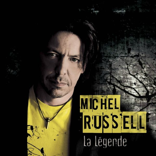 Michel Russell - La légende