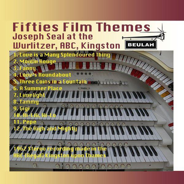Joseph Seal - Fifties Film Themes