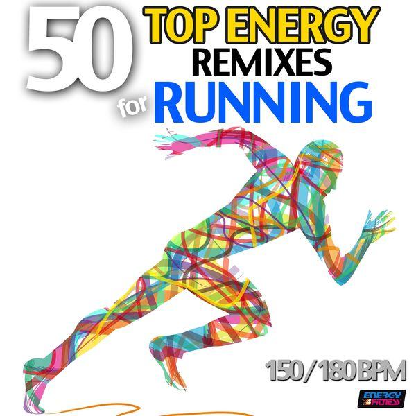 Speedmaster - 50 Top Energy Remixes for Running (Bpm 150-180)