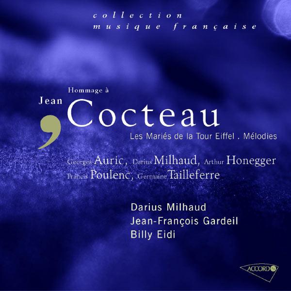 Darius Milhaud|Hommage á Jean Cocteau-Les mariés de la tour Eiffel-Mélodies