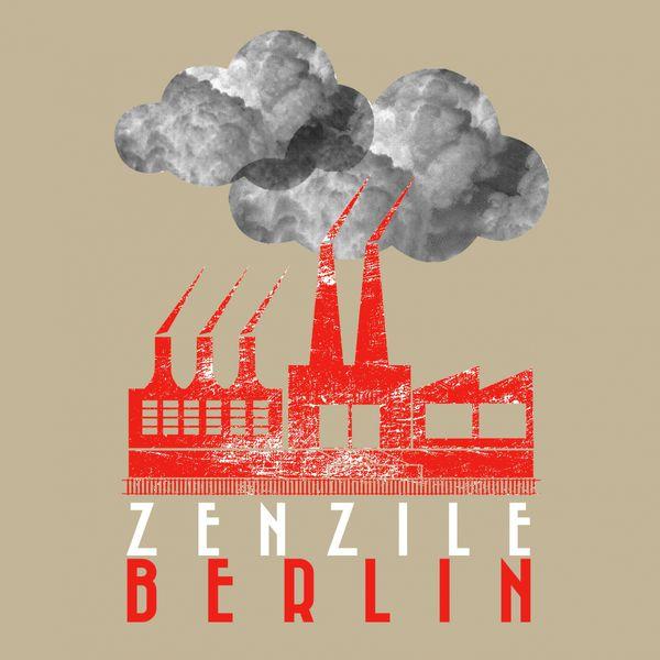 Zenzile - Berlin