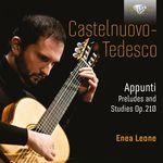 Enea Leone Castelnuovo-Tedesco: Appunti, Op. 210