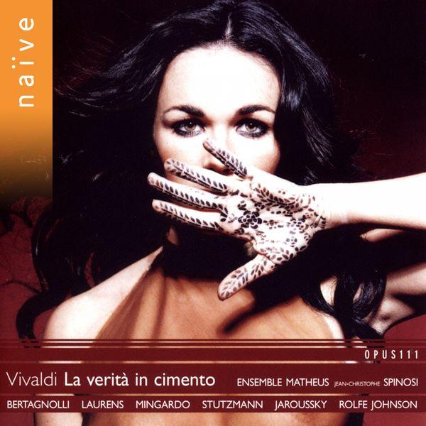 Jean-Christophe Spinosi - Antonio Vivaldi : La Verità in Cimento (Opere teatrale, vol. 2)