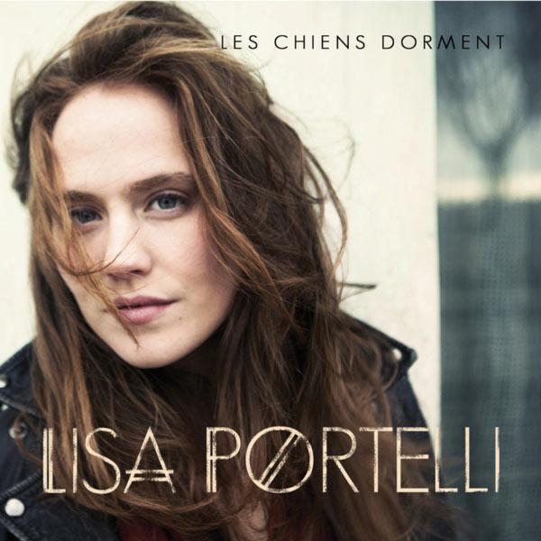Lisa Portelli - Les chiens dorment - Single