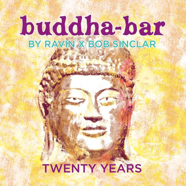 Buddha-Bar Buddha Bar: 20 Years Anniversary