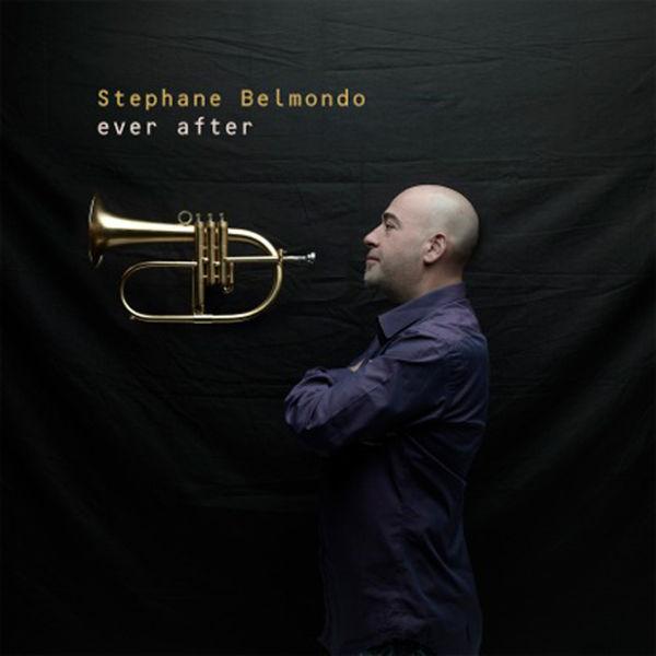 Stéphane Belmondo - Ever After