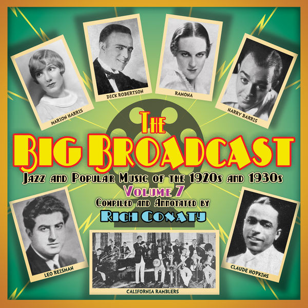 Various Artists - The Big Broadcast, Volume 7: Jazz and Popular Music of the 1920s and 1930s