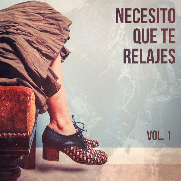 Necesito que te relajes m sica de relajaci n chillout vol 1 musica para dormir 101 - Relajacion para dormir bien ...