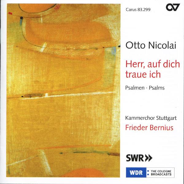 Frieder Bernius - Otto Nicolai: Herr, Auf Dich Traue Ich