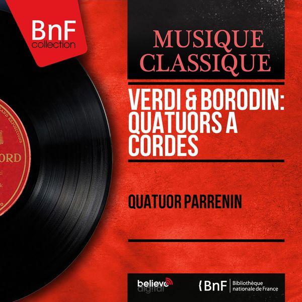 Quatuor Parrenin - Verdi & Borodin: Quatuors à cordes (Mono Version)