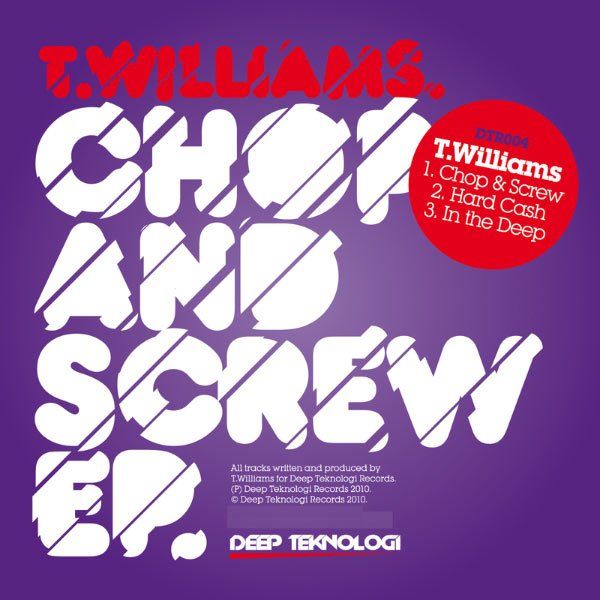 T. Williams - Chop And Screw EP