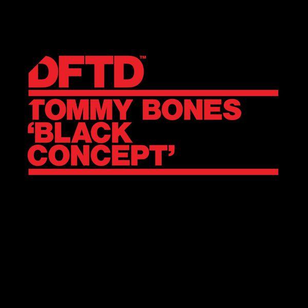 Tommy Bones - Black Concept