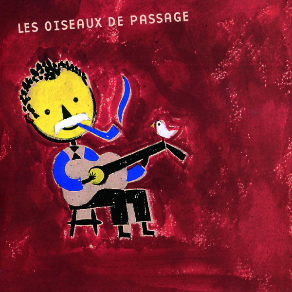 Various Artists - Les Oiseaux De Passage