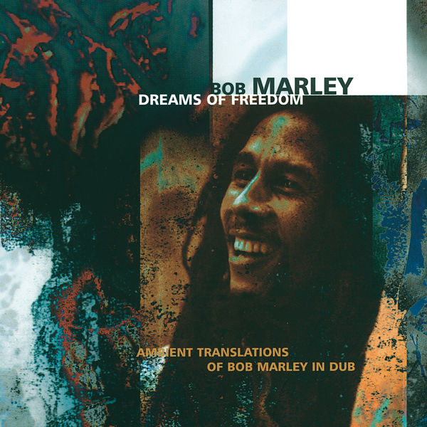 Bob Marley - Dreams Of Freedom